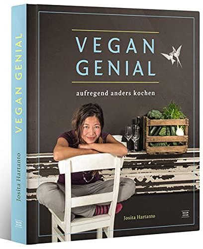 vegan genial: aufregend anders kochen
