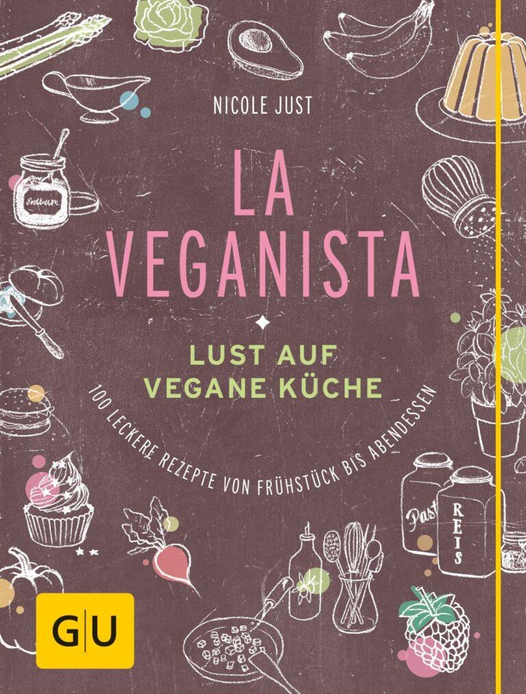 Kochbuch: La Veganista von Nicole Just