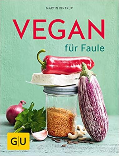 Kochbuch: Vegan für Faule