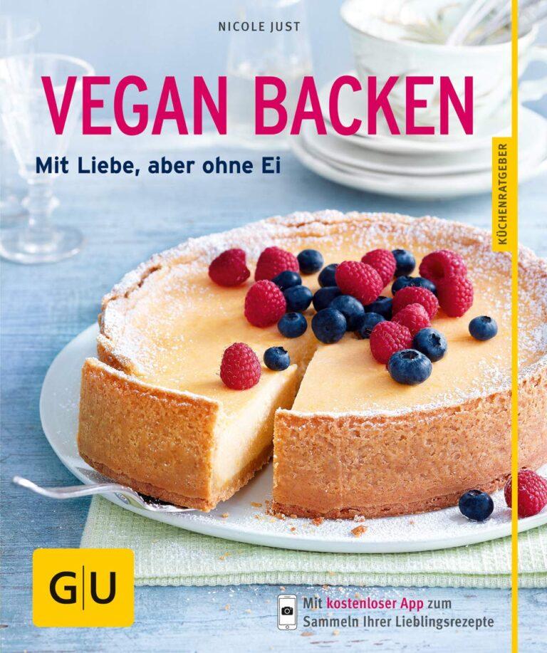 Backbuch: Vegan backen, mit Liebe, aber ohne Ei